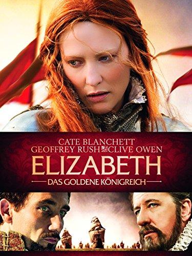 Elizabeth - Das goldene Konigreich [dt./OV] - Goldene Elizabeth-das