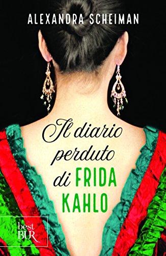 scaricare ebook gratis Il diario perduto di Frida Kahlo PDF Epub