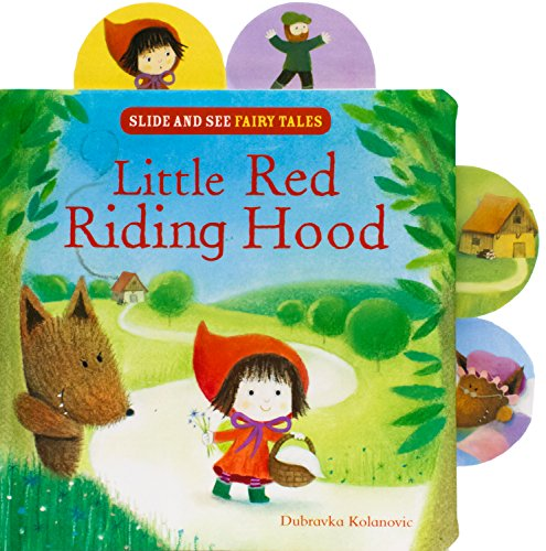 Little Red Riding Hood (Slide and See Fairy Tales) (Big Bad Wolf Little Red Riding Hood)