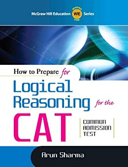 How to Prepare for Logical Reasoning for  CAT (Old Edition) by [Sharma, Arun]