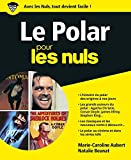 Le Polar pour les Nuls, grand format...