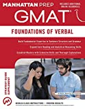 GMAT Foundations of Verbal (Manhattan Prep GMAT Strategy Guides)