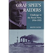 """Graf Spee's"" Raiders: Challenge to the Royal Navy, 1914-15"