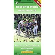 Dresdner Heide und Seifersdorfer Tal: Wander- und Radwanderkarte mit Reitwegen 1 : 15 000 GPS-fähig wetterfest reißfest