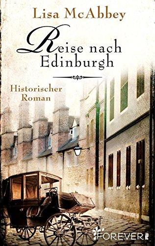 Buchseite und Rezensionen zu 'Reise nach Edinburgh: Historischer Roman' von Lisa McAbbey