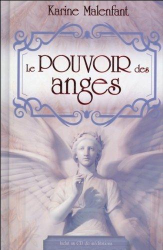 Le pouvoir des anges - Livre + CD par Karine Malenfant