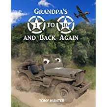 Grandpa's 1 to 10 and Back Again: An educational picture book which takes children on an exciting adventure while teaching them basic counting. (English Edition)