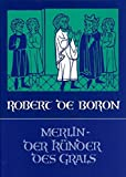 Merlin, der Künder des Grals (Edition Perceval)