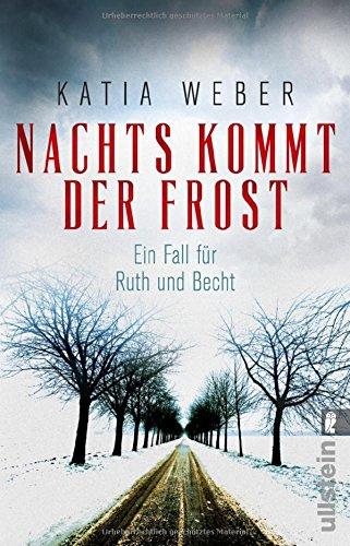 Weber, Katia: Nachts kommt der Frost