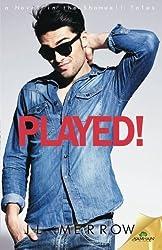 Played! by Jl Merrow (2015-06-30)