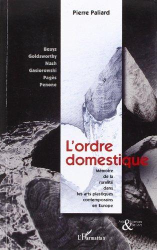 L'ordre domestique : Mémoire de la ruralité dans les arts plastiques contemporains en Europe