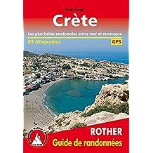 Crète (Kreta - französische Ausgabe): Les plus belles randonées entre mer et montagne. 65 itinéraires. Avec traces GPS (Rother Guide de randonnées)
