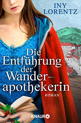 Lorentz, Iny: Die Entführung der Wanderapothekerin