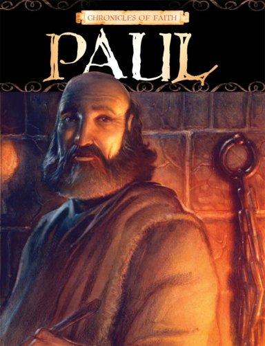 Chronicles Of Faith Paul