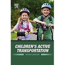 Children's Active Transportation (English Edition)
