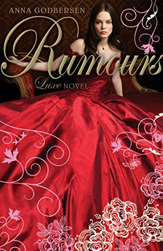 Rumours: A Luxe Novel por Anna Godbersen