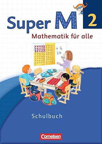 Preisvergleich Produktbild Super M - Westliche Bundesländer - Neubearbeitung: 2. Schuljahr - Schülerbuch mit Kartonbeilagen