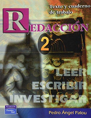 Redaccion/ Writing: Leer, Escribir, Investigar: 2 por Pedro Angel Palou