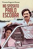 "Libro ""Ho sposato Pablo Escobar"""