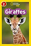 Giraffes (National Geographic Readers)