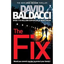 The Fix (Amos Decker series, Band 3)