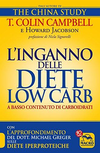 L'Inganno delle Diete Low Carb : a basso contenuto di carboidrati