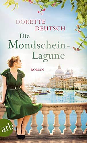 Buchseite und Rezensionen zu 'Die Mondschein-Lagune: Roman' von Dorette Deutsch