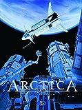 Arctica #8: Das Ultimatum - Daniel Pecquer