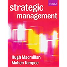 Strategic Management: Process, Content, and Implementation by Hugh Macmillan (2001-01