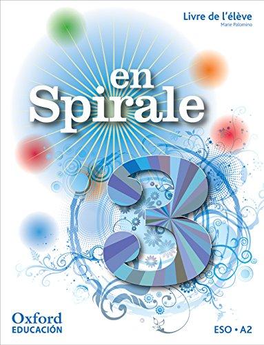 En spirale 3: livre de l'élève (édition 2011)