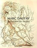 Marc Dautry - La passion du dessin