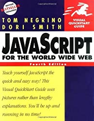 JavaScript for the World Wide Web, Fourth Edition by Tom Negrino (2001-05-06)
