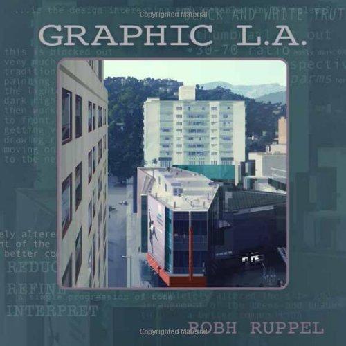 Graphic L.A. por Robh Ruppel
