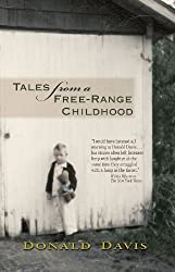 Tales From a Free-Range Childhood by Donald Davis (2011-03-01)