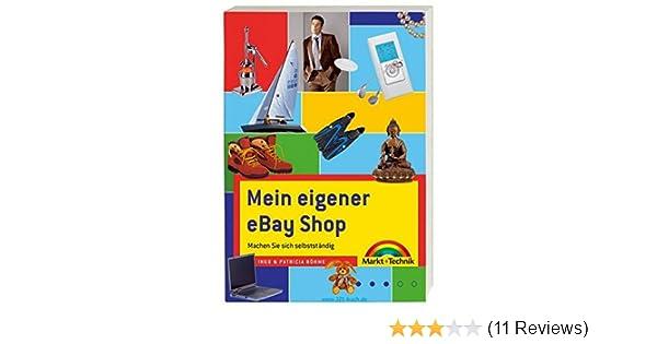 Mein eigener eBay Shop - Der Bestseller, ganz neu und noch besser ...