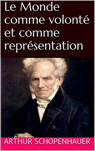 Le Monde comme volonté et comme représentation: édition intégrale , 1818