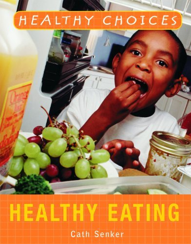 healthy-eating-healthy-choices-by-cath-senker-2008-01-30