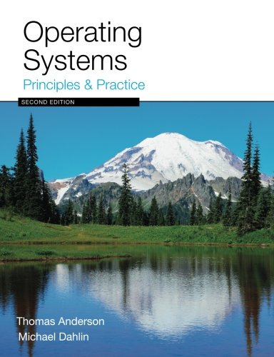 Operating Systems: Principles and Practice por Thomas Anderson