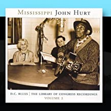 The Library Of Congress Recordings Vol. 2 Disc. 2 by Mississippi John Hurt