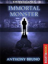 Immortal Monster (Crimescape Book 3)