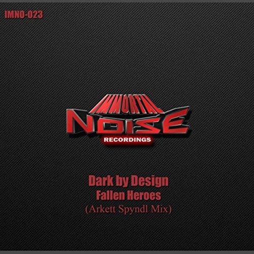 Fallen Heroes (Arkett Spyndl Remix)