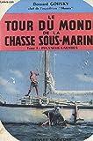 le tour du monde de la chasse sous marine tome 1 polynesie caraibes
