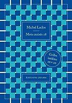Mots croisés 18 - 80 grandes grilles inédites de Michel Laclos
