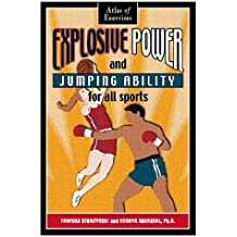 Explosive Power and Jumping Ability for All Sports by Tadeusz Starzynski (1999-07-31)