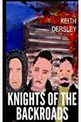 Knights of the Backroads (Dalvad Dynasty) Paperback