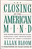 Closing of the American Mind, The