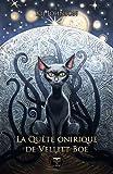 """Afficher """"Quête onirique de Vellitt Boe (La)"""""""