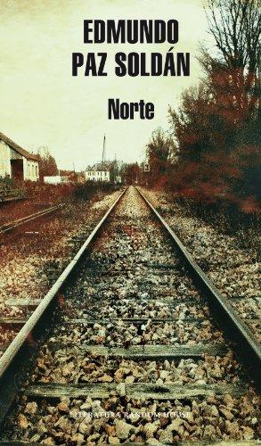 Norte por Edmundo Paz Soldán