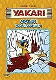 Yakari - Malen nach Zahlen