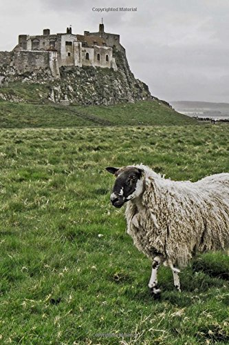 Lindisfarne Castle (Castle on Holy Isle Lindisfarne Northumberland England Journal: 150 Page Lined Notebook/Diary)